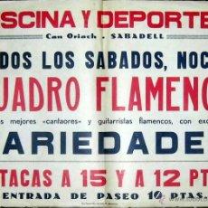 Carteles Feria: CUADRO FLAMENCO A CAN ORIACH DE SABADELL 1958. Lote 51498790