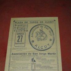Carteles Feria: ANTIGUO CARTEL FESTIVAL TAURINO *ASOCIACIÓN DE SAN JORGE* DE ALCOY AÑO 1942. Lote 51678224