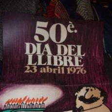 Carteles Feria: CARTEL 50 DIA DEL LLIBRE AÑO 1976 SANT JORDI . ILUSTRADOR CESC 64 / 46 CM . BARCELONA. Lote 52666518
