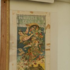 Carteles Feria: JOSE JIMENEZ ARANDA - PRIMAVERA EN SEVILLA 1903 FERIA LITOGRAFÍA ORIGINAL OBSERVAR CON DETENIMIENTO. Lote 52835195