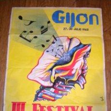 Carteles Feria: GIJON JULIO 1962 / III FESTIVAL MELODIA DE LA COSTA VERDE / GALL. Lote 52959901