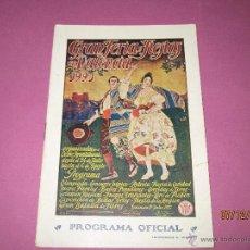 Carteles Feria: ANTIGUO PROGRAMA OFICIAL DE FESTEJOS DE LA GRAN FERIA DE VALENCIA DEL AÑO 1921. Lote 53210606