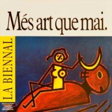 Carteles Feria: CARTEL LA BIENNAL. MES ART QUE MAI. 1985. PERET. 48X33 CM. BARCELONA. Lote 53515389