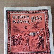 Carteles Feria: BONITO LIBRO DE LA FIESTA MAYOR DE SAN FELIU DE CODINAS - (CATALUÑA ) AÑO 1953 -. Lote 53602277