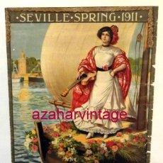 Carteles Feria: SEVILLA, 1911, CARTEL DE FIESTAS PRIMAVERALES, 30X39,5 CMS, 100% ORIGINAL, EN INGLES, RARISIMO. Lote 53902305