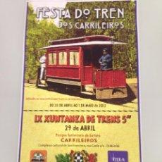 Carteles Feria: CARTEL 45 X25,50, IX XUNTANZA DE TRENES 2012, FOULA, CARRILEIROS. Lote 55096717