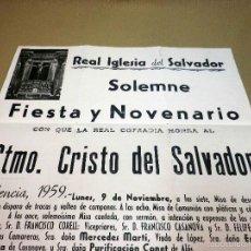 Carteles Feria: ANTIGUO CARTEL, FIESTA Y NOVENARIO, REAL COFRADIA, REAL IGLESIA CRISTO DEL SALVADOR, VALENCIA, 1959. Lote 55623552