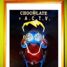Carteles Feria: CARTEL DE DISCOTECA - A.C.T.V - Y - CHOCOLATE - AÑO 1992, UNIDOS POR LA MUSICA. Lote 109769914