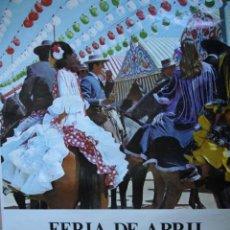 Carteles Feria: CARTEL FERIA SEVILLA 1978. Lote 42771005