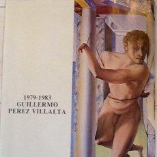 Carteles Feria: GUILLERMO PERRZ VILLALTA. MADRID 1983. .ENVIO INCLUIDO.. Lote 56672635