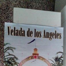 Carteles Feria: CARTEL VELADA DE LOS ANGELES CÁDIZ. Lote 56741481