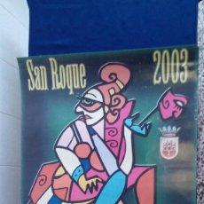 Carteles Feria: CARTEL CARNAVAL SAN ROQUE 2003 DEL 7 AL 9 MARZO. Lote 56887348