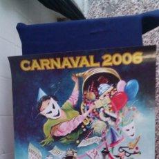 Carteles Feria: CARTEL CARNAVAL 2006 EL PUERTO DE SANTA MARIA DEL 27 FEBREO AL 5 MARZO. Lote 56887923