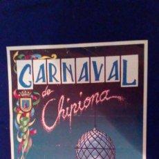 Affiches Foire: CARTEL CARNAVAL DE CHIPIONA DEL 29 FEBRERO AL 8 MARZO DE 1992. Lote 56909186