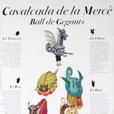 Carteles Feria: CAVALCADA DE LA MERCE, BALL DE GEGANTS. MERCE 93. Lote 57126017