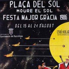 Carteles Feria: PLAÇA DEL SOL. FESTA MAJOR DE GRACIA 1986. Lote 57126145