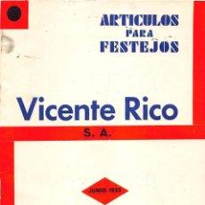 Carteles Feria: JUNIO 1933- CATÁLOGO DE ARTÍCULOS PARA FESTEJOS VICENTE RICO-. Lote 57573521