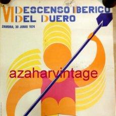 Carteles Feria: ZAMORA,1974, CARTEL ORIGINAL VI DESCENSO IBERICO DEL DUERO,385X555MM, MUY RARO. Lote 57644722