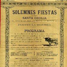 Carteles Feria: CARTEL FERIAS Y FIESTAS FUENTE LA HIGUERA 1897 , VALENCIA, TOROS , ORIGINAL. Lote 58012427