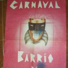 Carteles Feria: BONITO CARTEL EN PAPEL DE LOS CARNAVALES DEL BARRIO DE MALASAÑA. Lote 55123953