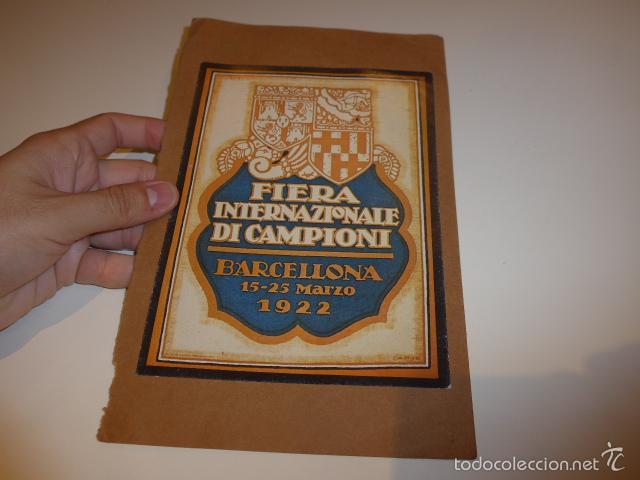 ANTIGUO CARTEL DE FERIA DE BARCELONA EN ITALIANO, 1922, FIERA INTERNAZIONALE DI CAMPIONI (Coleccionismo - Carteles Gran Formato - Carteles Ferias, Fiestas y Festejos)
