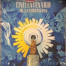 Plakate Volksfeste - CARTEL DEL CINCUENTENARIO DE LA CORONACION DE NTRA. SEÑORA DE LA VIRGEN PILAR DE ZARAGOZA. 1955. - 58319871