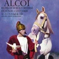 Carteles Feria: CARTEL Y POSTAL MOROS Y CRISTIANOS 2001 ALCOY. Lote 58518816