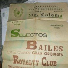 Carteles Feria: CARTEL OBRA SINDICAL EDUCACIÓN Y DESCANSO STA. COLOMA * SELECTO BAILE ORQUESTA ROYALTY CLUB * . Lote 59838792