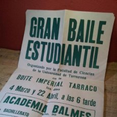 Carteles Feria: CARTEL PUBLICITARIO BAILE FACULTAD DE CIENCIAS UNIVERSIDAD DE TARRAGONA BOITE IMPERIAL TARRACO.1977. Lote 64044239