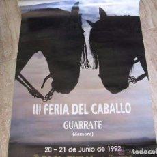 Carteles Feria: CARTEL III FERIA DEL CABALLO, GUARRATE ZAMORA 1992, 68X49 CM.. Lote 67237853