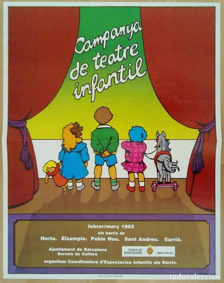 CAMPANYA DE TEATRE INFANTIL 1982 BARCELONA DISEÑO GRAFICO PILAR VILLUENDAS 45 X 58 CM (APROX) (Coleccionismo - Carteles Gran Formato - Carteles Ferias, Fiestas y Festejos)