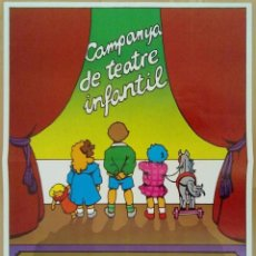Carteles Feria: CAMPANYA DE TEATRE INFANTIL 1982 BARCELONA DISEÑO GRAFICO PILAR VILLUENDAS 45 X 58 CM (APROX). Lote 70136333
