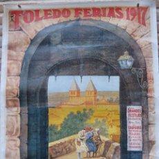 Carteles Feria: TOLEDO - FERIAS 1917 - GRANDES FESTEJOS EN HONOR DE NTRA. SRA. DEL SAGRARIO PATRONA DE TOLEDO.. Lote 71036429