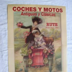 Carteles Feria: CARTEL. COCHES Y MOTOS. ANTIGUAS Y CLASICAS. FERIA. RUTE P. DEL ANIS .ORIGINAL CON FIRMA Y SELLO. Lote 69946521