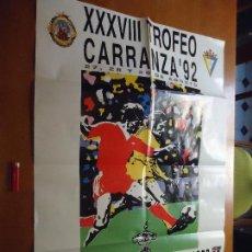 Affiches Foire: CARTEL FUTBOL TROFEO RAMON DE CARRANZA. 1992 CADIZ REAL MADRID PSV EINDHOVEN SAO PAULO. Lote 72460959
