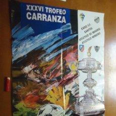 Carteles Feria: CARTEL FUTBOL TROFEO RAMON DE CARRANZA. 1990 CADIZ SANTOS ATLETICO DE MADRID Y MINEIRO . Lote 72461391