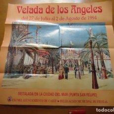 Carteles Feria: CARTEL VELADA DE LOS ANGELES FERIA DE CADIZ 1994 PUNTA SAN FELIPE. Lote 72461911