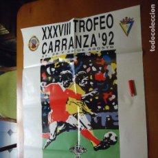 Carteles Feria: CARTEL FUTBOL TROFEO ESTADIO CARRANZA 1992 , CADIZ REAL MADRID PSV EINDHOVEN SAO PAULO. Lote 72462891