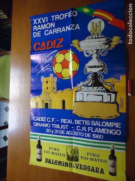 GRAN CARTEL TROFEO ESTADIO CARRANZA FUTBOL 1980 CADIZ REAL BETIS FLAMENGO DINAMO TBILIST (Coleccionismo - Carteles Gran Formato - Carteles Ferias, Fiestas y Festejos)