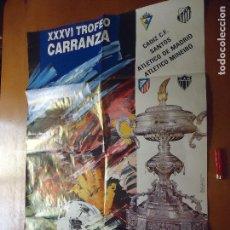 Carteles Feria: CARTEL FUTBOL TROFEO RAMON DE CARRANZA. 1990 CADIZ SANTOS ATLETICO DE MADRID Y MINEIRO . Lote 72471339