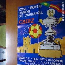 Carteles Feria: GRAN CARTEL TROFEO ESTADIO CARRANZA FUTBOL 1980 CADIZ REAL BETIS FLAMENGO DINAMO TBILIST . Lote 72544755
