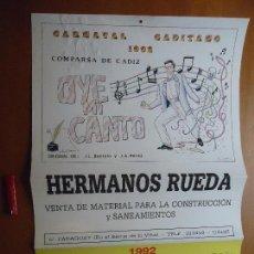Carteles Feria: CARTEL - PAPEL DURO , CALENDARIO CARNAVAL DE CADIZ COMPARSA OYE MI CANTO . Lote 72559079