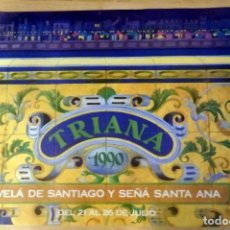 Carteles Feria: SEVILLA, TRIANA, 1990, CARTEL VELA DE SANTIAGO Y SEÑA SANTA ANA, 69X48 CMS. Lote 72702051