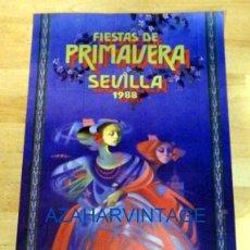 Carteles Feria: CARTEL FIESTAS DE PRIMAVERA SEVILLA 1988 , 42X69 CMS. Lote 72703031
