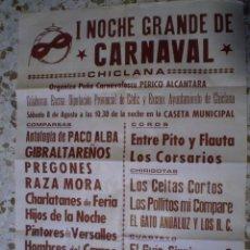 Carteles Feria: CARNAVAL DE CADIZ. I NOCHE GRANDE DEL CARNAVAL CHICLANA ENTRE LAS ACTUACIONES. RAZA MORA. Lote 72843199