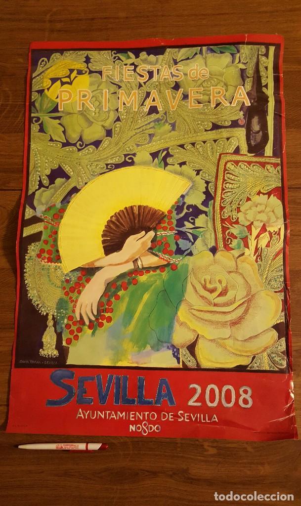 CARTEL ORIGINAL FIESTAS DE PRIMAVERA 2008 SEVILLA. GRAN TAMAÑO. (Coleccionismo - Carteles Gran Formato - Carteles Ferias, Fiestas y Festejos)