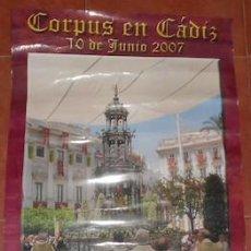 Carteles Feria: CARTEL DEL CORPUS CHRISTI EN CÁDIZ, DE 2007. Lote 75028255