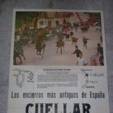 Carteles Feria: CARTEL CUELLAR. SEGOVIA,1965. FERIAS Y FIESTAS Y ENCIERROS MÁS ANTIGUOS DE ESPAÑA. 100 X 75 CM. Lote 76459739