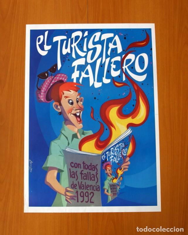 EL TURISTA FALLERO - CON TODAS LAS FALLAS DE VALENCIA 1992 - PÓSTER TAMAÑO 45X64 (Coleccionismo - Carteles Gran Formato - Carteles Ferias, Fiestas y Festejos)