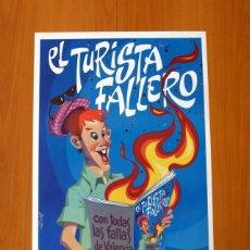 Carteles Feria: EL TURISTA FALLERO - CON TODAS LAS FALLAS DE VALENCIA 1992 - PÓSTER TAMAÑO 45X64. Lote 82831228